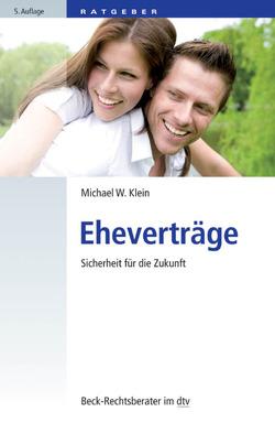 Eheverträge von Klein,  Michael W.