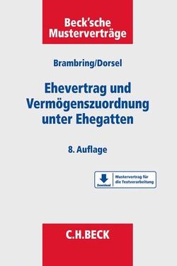 Ehevertrag und Vermögenszuordnung unter Ehegatten von Dorsel,  Christoph