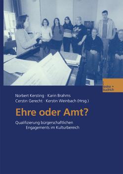Ehre oder Amt? von Brahms,  Karin, Gerecht,  Cerstin, Kersting,  Norbert, Weinbach,  Kerstin
