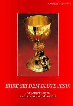 Ehre sie dem Blute Jesu! von Wermter,  Winfried M.
