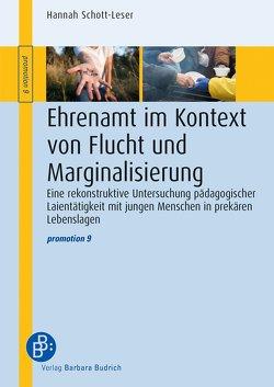 Ehrenamt im Kontext von Flucht und Marginalisierung von Schott-Leser,  Hannah