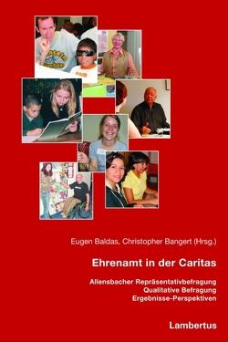 Ehrenamt in der Caritas von Baldas,  Eugen, Bangert,  Christopher