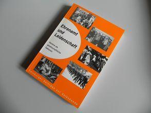 Ehrenamt und Leidenschaft von Alsheimer,  Rainer, Kammerhofer-Aggermann,  Ulrike, Keul,  Alexander G