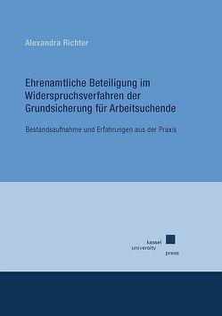 Ehrenamtliche Beteiligung im Widerspruchsverfahren der Grundsicherung für Arbeitssuchende von Richter,  Alexandra