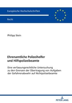 Ehrenamtliche Polizeihelfer und Hilfspolizeibeamte von Stein,  Philipp