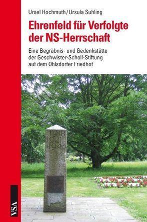 Ehrenfeld für Verfolgte der NS-Herrschaft von Hochmuth,  Ursel, Suhling,  Ursula