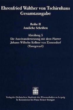 Ehrenfried Walther von Tschirnhaus Gesamtausgabe von Krautz,  Carsten, Ullmann,  Mathias