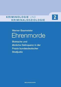 Ehrenmorde von Baumeister,  Werner