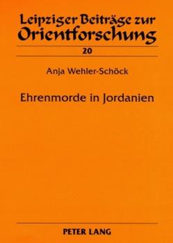 Ehrenmorde in Jordanien von Wehler-Schöck,  Anja