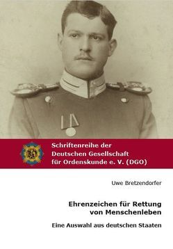 Ehrenzeichen für Rettung von Menschenleben von Bretzendorfer,  Uwe