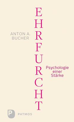 Ehrfurcht von Bucher,  Anton A