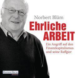 Ehrliche Arbeit von Blüm,  Norbert