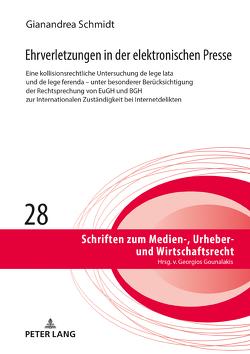 Ehrverletzungen in der elektronischen Presse von Schmidt,  Gianandrea