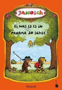 Ei, was is es  in Panama so schee von Janosch, Sauer,  Walter