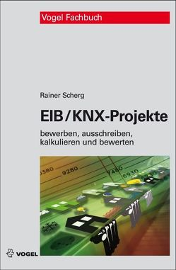 EIB/KNX-Projekte von Scherg,  Rainer