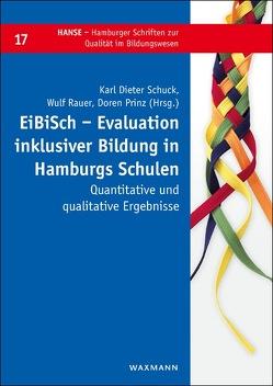 EiBiSch – Evaluation inklusiver Bildung in Hamburgs Schulen von Prinz,  Doren, Rauer,  Wulf, Schuck,  Karl Dieter