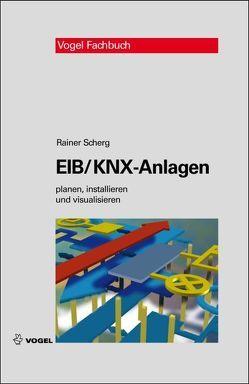 EIB/KNX-Anlagen von Scherg,  Rainer