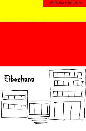 Eibochana von Scherleitner,  Wolfgang