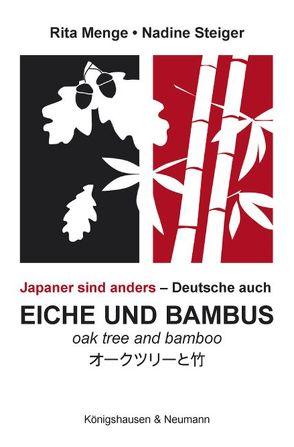 Eiche und Bambus. Oak tree and Bamboo von Menge,  Rita, Steiger,  Nadine