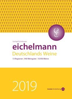 Eichelmann 2019 Deutschlands Weine von Eichelmann,  Gerhard