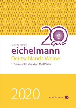 Eichelmann 2020 Deutschlands Weine von Eichelmann,  Gerhard