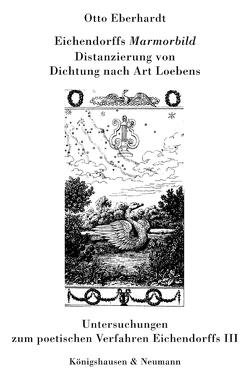 """Eichendorffs """"Mamorbild"""" von Eberhardt,  Otto"""