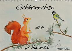 Eichhörnchen in Aquarell (Wandkalender 2019 DIN A3 quer) von Adam,  Heike