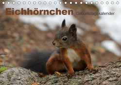 Eichhörnchen/Geburtstagskalender (Tischkalender 2019 DIN A5 quer) von lajavi.com