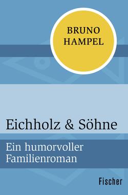 Eichholz & Söhne von Hampel,  Bruno