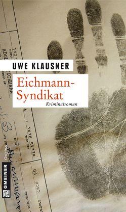 Eichmann-Syndikat von Klausner,  Uwe