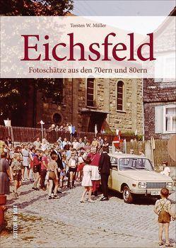 Eichsfeld von Müller,  Torsten W