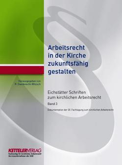Eichstätter Schriften zum kirchlichen Arbeitsrecht 2017 von Oxenknecht-Witzsch,  Renate