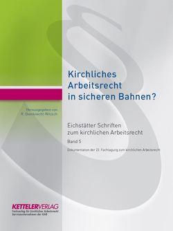 Eichstätter Schriften zum kirchlichen Arbeitsrecht 2019 von Oxenknecht-Witzsch,  Renate