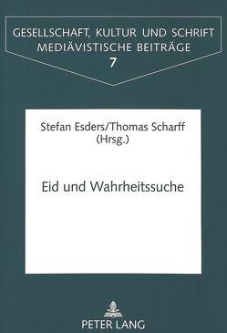 Eid und Wahrheitssuche von Esders,  Stefan, Scharff,  Thomas