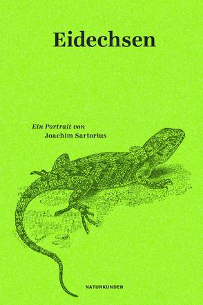 Eidechsen von Nordmann,  Falk, Sartorius,  Joachim, Schalansky,  Judith