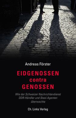 Eidgenossen contra Genossen von Foerster,  Andreas