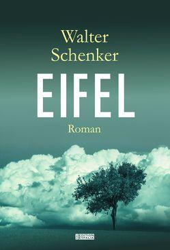 EIFEL von Schenker,  Walter