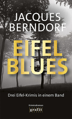Eifel-Blues von Berndorf,  Jacques