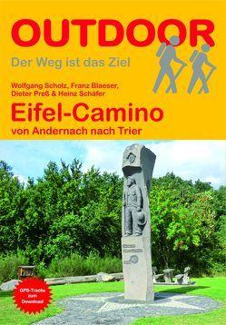 Eifel-Camino von Blaeser,  Franz, Preß,  Dieter, Schaefer,  Heinz, Scholz,  Wolfgang