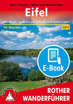 Eifel (E-Book) von Reitz,  Maria, Reitz,  Winand, Siegers,  Dieter