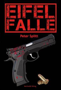 Eifel-Falle von Splitt,  Peter