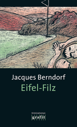 Eifel-Filz von Berndorf,  Jacques
