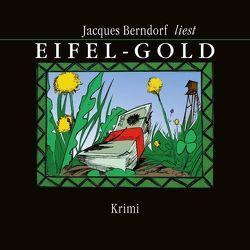 Eifel-Gold von Berndorf,  Jacques