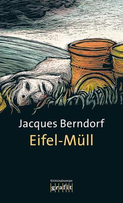 Eifel-Müll von Berndorf,  Jacques