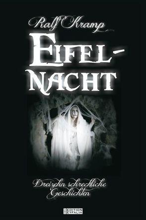 Eifel-Nacht von Kramp,  Ralf