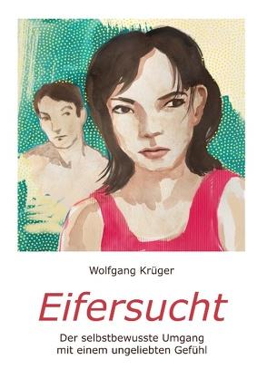 Eifersucht von Krueger,  Wolfgang