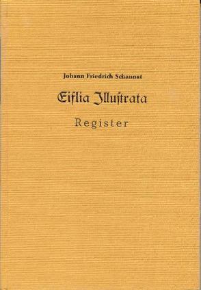 Eiflia illustrata von Kowollik,  Konrad, Schannat,  Johann F, Schorn,  C