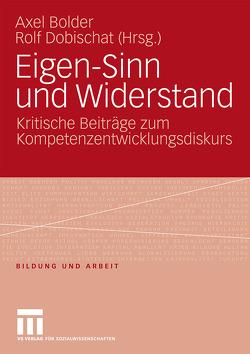 Eigen-Sinn und Widerstand von Bolder,  Axel, Dobischat,  Rolf