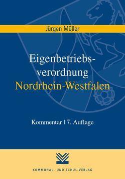 Eigenbetriebsverordnung Nordrhein-Westfalen von Mueller,  Juergen