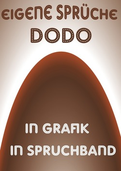 Eigene-Sprüche-dodo von Schmitt,  Doris